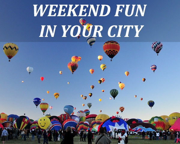 Hot air balloons in the sky with weekend fun in your city written across the image