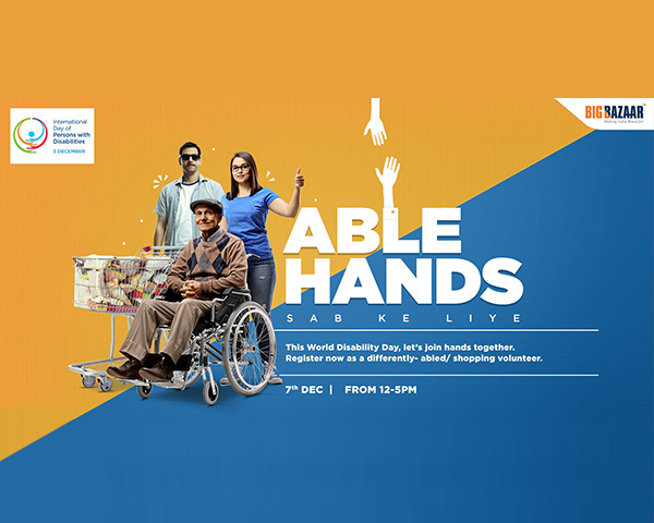 Big Bazaar Able Hands, Sab ke liye.