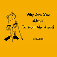 A cartoon with Why are you afraid to hold my hand printed.