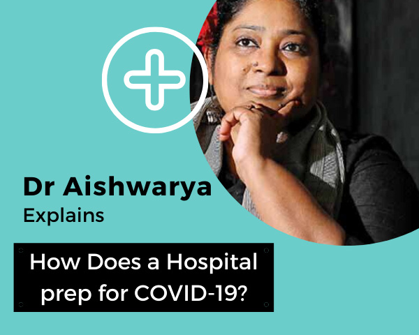 Dr Aishwarya Rao explains How does a hospital prep for COVID-19