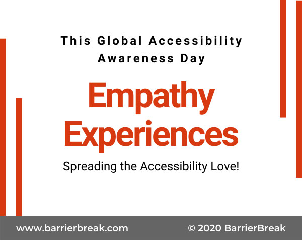 A white placard with the words EMpathy Experiences in red and Global Accessibility Awareness Day in grey colour. Beneath is mentioned BarrierBreak