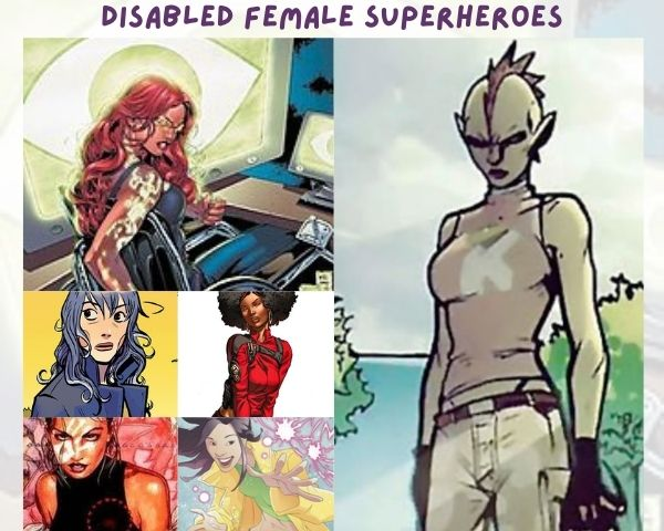 Images of the 6 disabled female superheroes featured